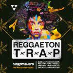 Reggaeton Trap (Sample Pack WAV/APPLE/LIVE/REASON)