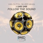 VAN DUTCH/SILVER NIKAN/DEE DEE - Follow The Sound (Front Cover)