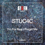 STU C4C - I'm For Real/Forget Me (Front Cover)
