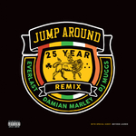 Jump Around (25 Year Remix)