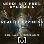 MEHDI BEY presents DYNAMICA - Reach Happiness (Front Cover)
