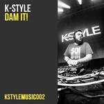 K-STYLE - Dam It! (Front Cover)