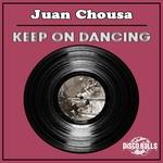 JUAN CHOUSA - Keep On Dancing (Front Cover)