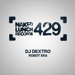 DJ DEXTRO - Robot Era (Front Cover)