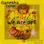 GANESHA CARTEL - We Are One (Front Cover)