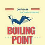 Boiling Point (Remaster)