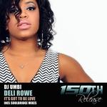 DJ UMBI feat DELI ROWE - It's Got To Be Love (Front Cover)