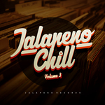 Jalapeno Chill Vol 3