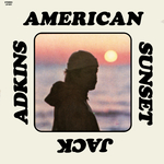 JACK ADKINS - American Sunset (Front Cover)