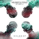 Heldeep DJ Tools EP Pt 4