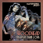 Woodhead: Deeper Than Love