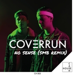 COVERRUN - No Sense (SMB Remix) (Front Cover)