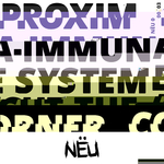 PROXIMA - Immune System/Cut The Corner (Front Cover)