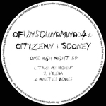 CITIZENN/SOONEY - One High Night EP (Front Cover)