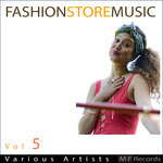 VARIOUS - Fashionstoremusic Vol 5 (Front Cover)