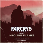 DAN ROMER - Far Cry 5 Presents: Into The Flames (Original Game Soundtrack) (Front Cover)