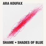 Shame/Shades Of Blue