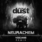 CIRCLE OF DUST - Neurachem (Voicians Remix) (Front Cover)