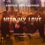 Need My Love