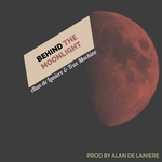 ALAN DE LANIERE & TRAX MACHINE - Behind The Moonlight (Front Cover)