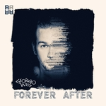 GEORGIO WEIS - Forever After EP (Front Cover)
