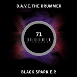DAVE THE DRUMMER - Black Spark EP (Front Cover)