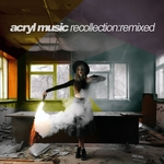 VARIOUS - Acryl Music Recollection: Remixed (Front Cover)