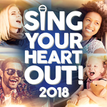 VARIOUS - Sing Your Heart Out 2018 (Front Cover)