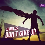 DJ NILLOS - Don't Give Up (Front Cover)