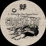 Crackazat: Holding You Close