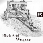 BLACK ACID - Weapons (Front Cover)