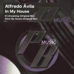 ALFREDO AVILA - In My House (Front Cover)