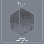 F.E.B.A. - Edition (Front Cover)