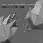 FEEL BLACKSIDE/DANIIL WAIGELMAN - Mind Control (Front Cover)