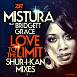 Love To The Limit (Shur-I-Kan Remixes)