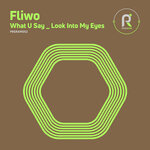 FLIWO - What U Say (Front Cover)