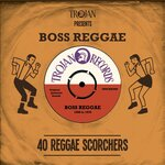 Trojan Presents: Boss Reggae