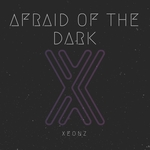 XEONZ - Afraid Of The Dark (Front Cover)