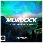 MURDOCK - Can't Keep Me Down (Front Cover)