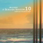 Various: Milchbar Seaside Season 10