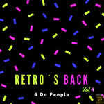 Retro's Back Vol 4 (2018 Mix)