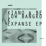 KIANO & BELOW BANGKOK - Expanse EP (Front Cover)