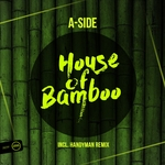 A-SIDE - House Of Bamboo (Front Cover)