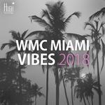 WMC Miami Vibes 2018