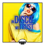 In Disco We Trust Vol 3