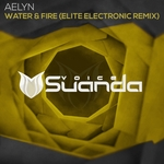 Water & Fire (Elite Electronic Remix)