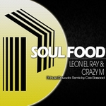 CRAZY M/LEON EL RAY - Soul Food (Front Cover)