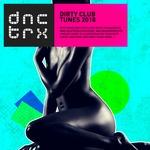Dirty Club Tunes 2018