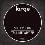 MATT PREHN - Tell Me Why EP (Front Cover)