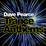 Various: Dave Pearce Trance Anthems